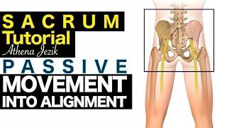 Athena Jezik - Passive Movement Into Alignment - Sacrum Tutorial