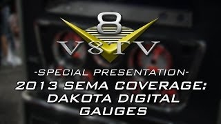 2013 SEMA Show Video Coverage: Dakota Digital VHX Gauge Systems V8TV