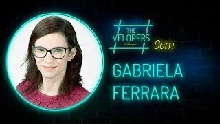 The Velopers #19 - Gabriela (D'Ávila) Ferrara