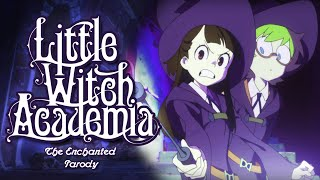 Little Witch Academia: The Enchanted Parody