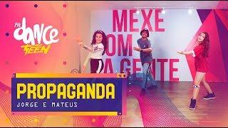 Baixar Propaganda - Jorge e Mateus | FitDance Teen (Coreografía) Dance Video