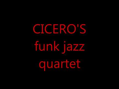 CICERO'S funk jazz quartet - Revelation-