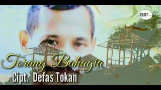TORANG BAHAGIA    DEFAS TOKAN alm.    Karya Terakhir dari Almarhum