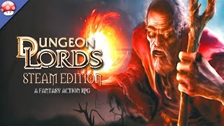 Dungeon Lords Steam Edition Gameplay [PC/60FPS/1080p]