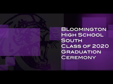 Bloomington High School South Class of 2020 Graduation Ceremony