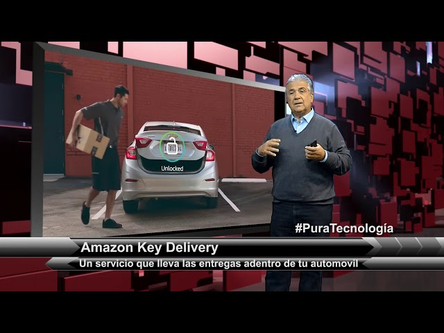 Pura Tecnología | Amazon Key Delivery