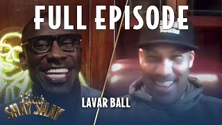 LaVar Ball FULL EPISODE | EPISODE 10 | CLUB SHAY SHAY