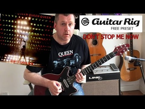 Don't Stop Me Now - FREE  Guitar Rig 5 Download Preset - Queen