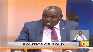 | JKLive | Politics of Gold; with John Mbadi & Samson Cherargei [Part 2]
