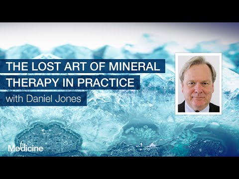 The Lost Art of Mineral Therapy in Practice with Daniel Jones
