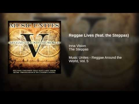 Reggae Lives (feat. the Steppas)