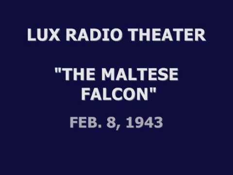 """LUX RADIO THEATER -- """"THE MALTESE FALCON"""" (2-8-43)"""