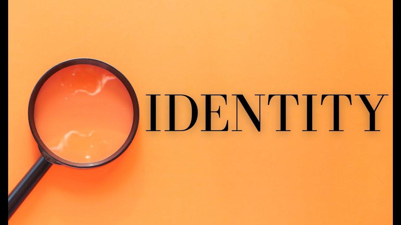 Identity- Born Again