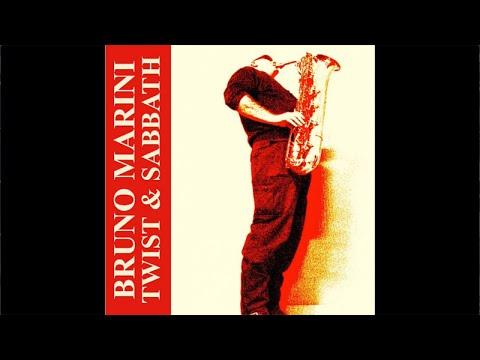 Bruno Marini - Twist & Sabbath