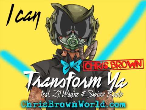 Chris Brown - I Can Transform Ya