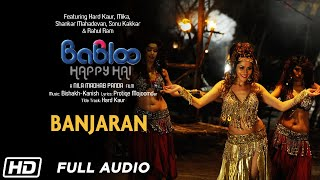 Banjaran | Full Audio | Babloo Happy Hai | Sonu Kakkar | Rahul Ram | Sahil Anand | Erica Fernandes