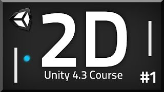 How to make a 2D Game - Unity 4.3 Course