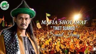 """NEW"" TIKET SUARGO - Mafia Sholawat | Semut Ireng"