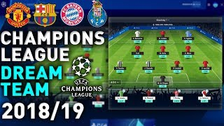 MY UEFA CHAMPIONS LEAGUE FANTASY TEAM 2018/19 (JOIN MY LEAGUE)