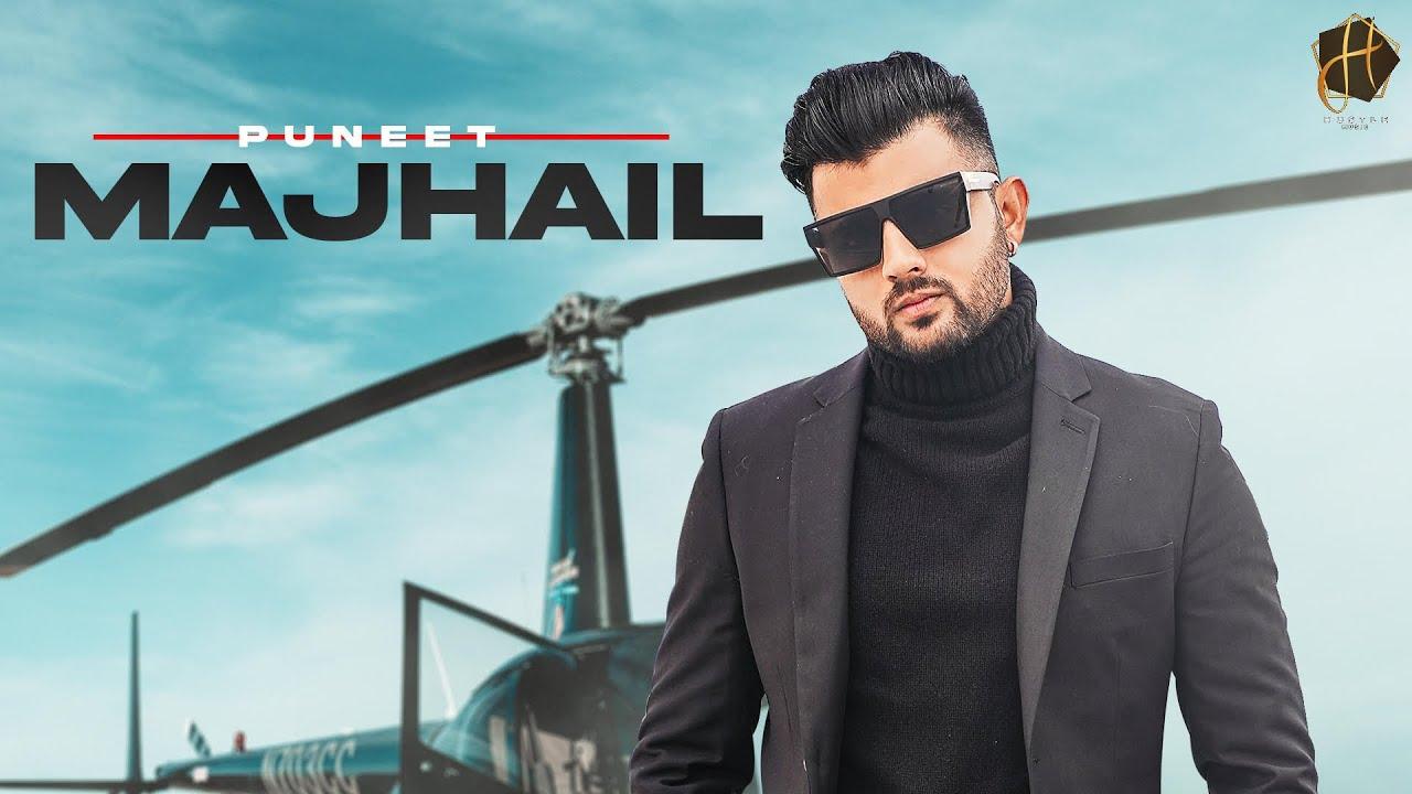 MAJHAIL (OFFICIAL VIDEO) | PUNEET | HRPRT BRAR | NEW PUNJABI SONGS 2021