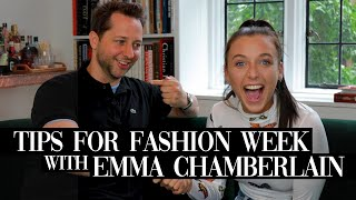 I taught Emma Chamberlain my top tips for fashion week