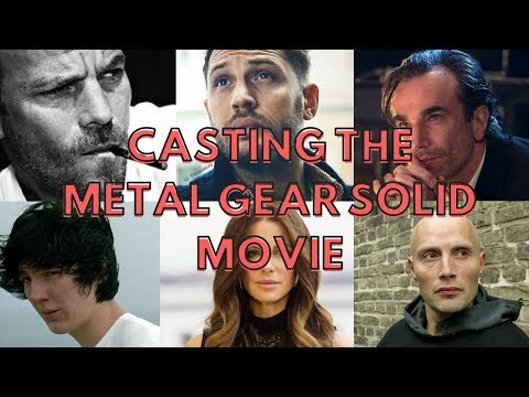 FANCASTING Metal Gear Solid - upcoming film casting choices