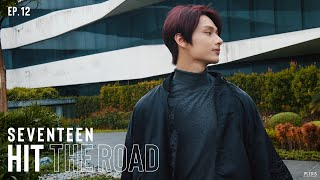 EP. 12 When I Walk on a Dark Night Road | SEVENTEEN : HIT THE ROAD