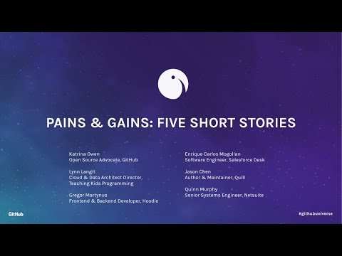 Pains & Gains: Five Short Stories - GitHub Universe 2016