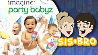 Sis + Bro - Imagine Party Babyz