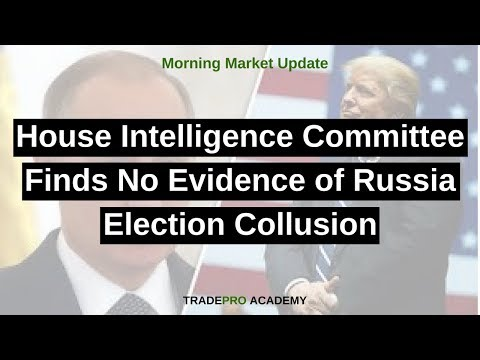 House Intelligence Committee Finds No Evidence of Russia Election Collusion