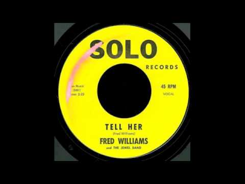 Fred Williams & The Jewels Band - Tell Her (1969)