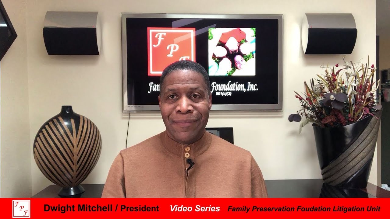 Family Preservation Foundation Litigation Unit