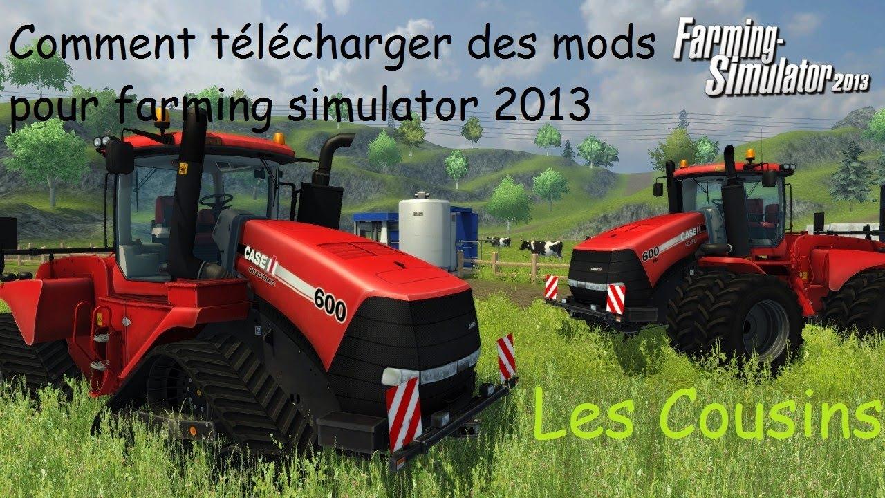 tuto comment installer des mods sur farming simulator 2013 hd fr