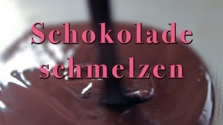 SaraKocht (Tipp): Schokolade schmelzen (Bain-Marie)