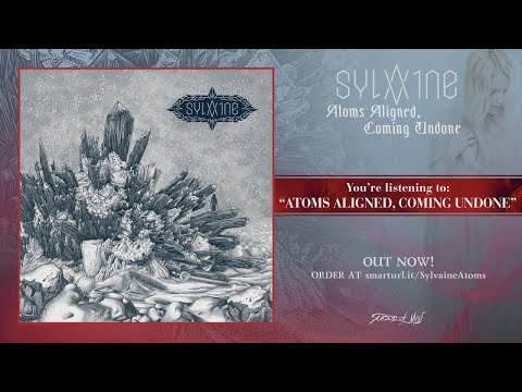 Sylvaine - Atoms Aligned, Coming Undone (2018) full Album