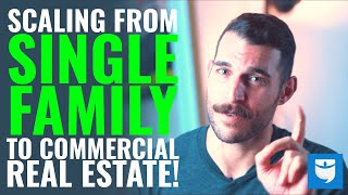 How I Went From My First Rental Property & Scaled To Commercial Real Estate