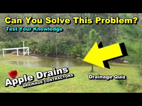 Test Your Drainage Knowledge, by Apple Drains