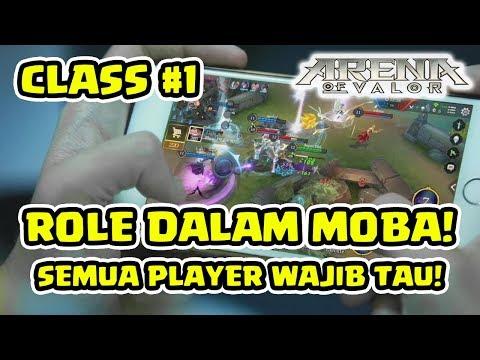 Pemain MOBA WAJIB TAU! Role Dalam MOBA! Class #1 - Arena Of Valor AOV