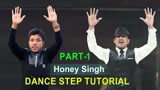 Honey Singh Break Dance Tutorial | Home Basic Dance Step by Step | Saimon Dance Studio