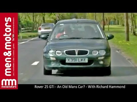 Rover 25 GTi - An Old Mans Car? - With Richard Hammond