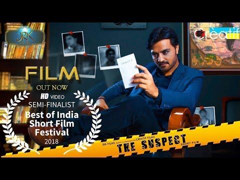 Hindi SuspenseThriller Short Film  The Suspect  JRK Films  Creatif  Indian Short Films