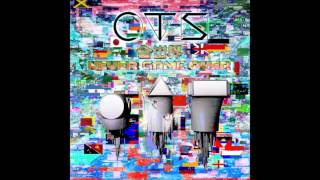 CTS - 全世界 NEVER GAME OVER