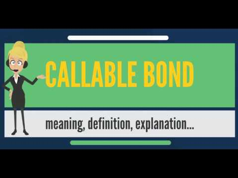 what-is-callable-bond?-what-does-callable-bond-mean?-callable-bond-meaning-&-explanation