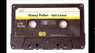 Stacey Pullen - Get Loose