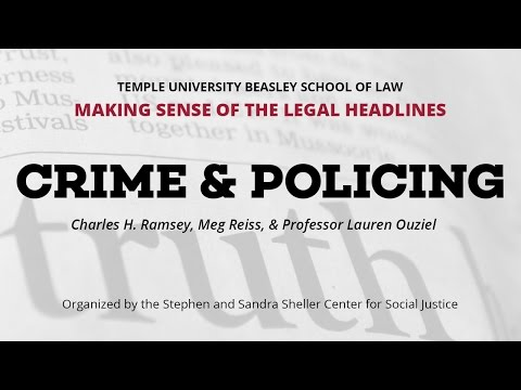 Making Sense of the Legal Headlines: Crime and Policing