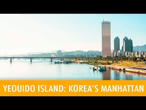 Yeouido Island: Korea's Manhattan (KWOW #174)