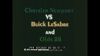1972 CHRYSLER PROMO FILM   NEWPORT VS. OLDSMOBILE 88 & BUICK LESABRE  XD12924