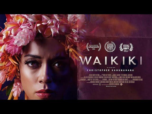Movie of the Day: Waikiki (2020) by Christopher Kahunahana