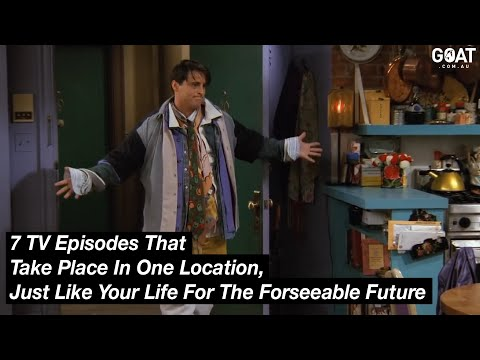 7 TV Episodes That Take Place In One Location, Just Like Your Life For The Forseeable Future