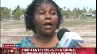 Habitantes en la isla Saona viven en medio de la pobreza